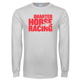 White Long Sleeve T Shirt-Quarter Hourse Racing Stacked