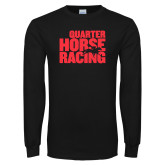 Black Long Sleeve T Shirt-Quarter Hourse Racing Stacked