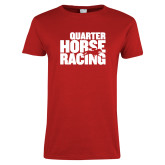 Ladies Red T Shirt-Quarter Hourse Racing Stacked