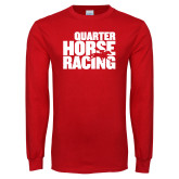 Red Long Sleeve T Shirt-Quarter Hourse Racing Stacked