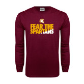 Maroon Long Sleeve T Shirt-Fear The Spartans