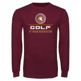 Maroon Long Sleeve T Shirt-St. Thomas Aquinas Golf Stacked