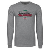 Grey Long Sleeve T Shirt-2018 Baseball Champions