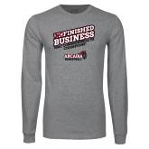 Grey Long Sleeve T Shirt-Finished Business MAC Basketball Champions
