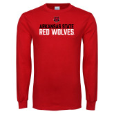 Red Long Sleeve T Shirt-Arkansas State Red Wolves Stacked Block