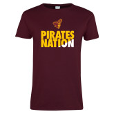 Ladies Maroon T Shirt-Pirates Nation