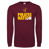 Maroon Long Sleeve T Shirt-Pirates Nation