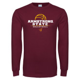 Maroon Long Sleeve T Shirt-Armstrong State Volleyball Stacked w/ Ball