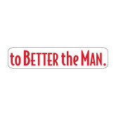 Medium Magnet-To The Better Man, 8 inches wide