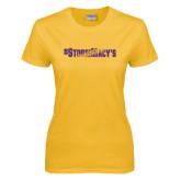 Ladies Gold T Shirt-#StormMacys