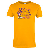 Ladies Gold T Shirt-2018 Family Weekend