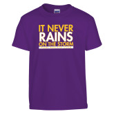 Youth Purple T Shirt-It Never Rains On The Storm