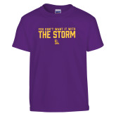 Youth Purple T Shirt-You Dont Want It With The Storm