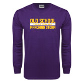 Purple Long Sleeve T Shirt-Old School Marching Storm Stacked