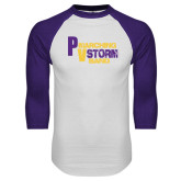 White/Purple Raglan Baseball T Shirt-PV Marching Storm Band