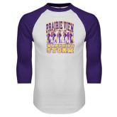 White/Purple Raglan Baseball T Shirt-Praire View marching Storm w/ Majors
