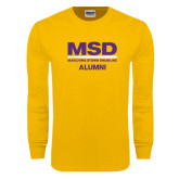 Gold Long Sleeve T Shirt-MSD Alumni