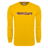 Gold Long Sleeve T Shirt-#StormMacys