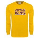 Gold Long Sleeve T Shirt-The Storm To NYC Stacked