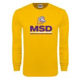 Gold Long Sleeve T Shirt-MSD w/ PVAM Logo