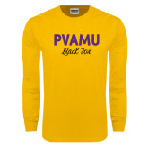 Gold Long Sleeve T Shirt-PVAMU Black Fox Script
