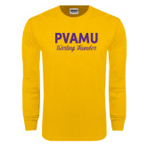 Gold Long Sleeve T Shirt-PVAMU Twirling Thunder Script