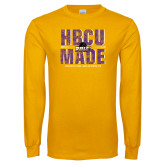 Gold Long Sleeve T Shirt-HBCU MADE