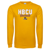 Gold Long Sleeve T Shirt-HBCU Graduate
