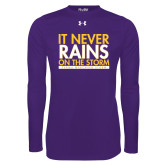 Under Armour Purple Long Sleeve Tech Tee-It Never Rains On The Storm