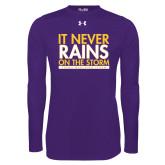 Under Armour Purple Long Sleeve Tech Tee-It Never Rains On The Storm