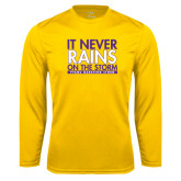 Performance Gold Longsleeve Shirt-It Never Rains On The Storm
