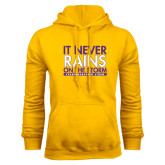 Gold Fleece Hoodie-It Never Rains On The Storm