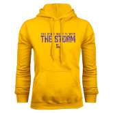 Gold Fleece Hoodie-You Dont Want It With The Storm