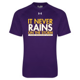 Under Armour Purple Tech Tee-It Never Rains On The Storm