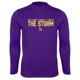 Performance Purple Longsleeve Shirt-You Dont Want It With The Storm