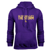 Purple Fleece Hoodie-You Dont Want It With The Storm