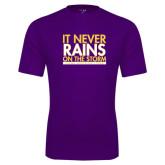 Performance Purple Tee-It Never Rains On The Storm