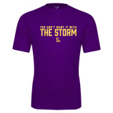 Performance Purple Tee-You Dont Want It With The Storm