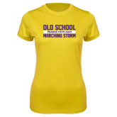 Ladies Syntrel Performance Gold Tee-Old School Marching Storm Stacked