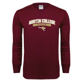 Maroon Long Sleeve T Shirt-Austin College Roos Arched