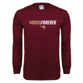 Maroon Long Sleeve T Shirt-Roos Forever
