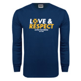 Navy Long Sleeve T Shirt-Love and Respect Stacked
