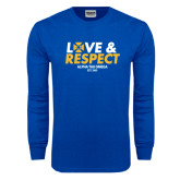 Royal Long Sleeve T Shirt-Love and Respect Stacked