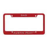 Dad Metal Red License Plate Frame-Austin Peay Governors Engrave