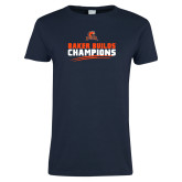 Ladies Navy T Shirt-Baker Builds Champions