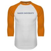 White/Orange Raglan Baseball T Shirt-Baker University