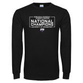 Black Long Sleeve T Shirt-2018 NCAA DII National Champions