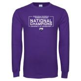 Purple Long Sleeve T Shirt-2018 NCAA DII National Champions