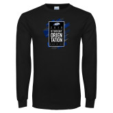 Black Long Sleeve T Shirt-2018 Student Orientation