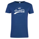 Ladies Royal T Shirt-Class of 2022 Student Orientation